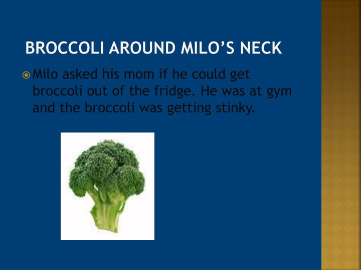 Broccoli around