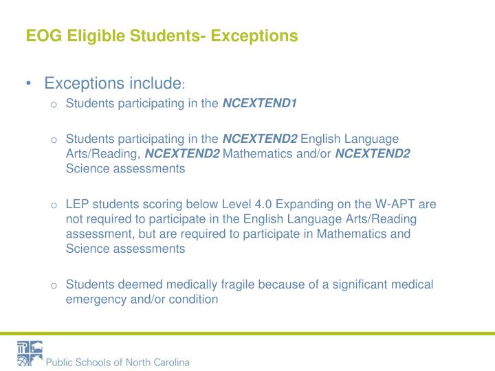EOG Eligible Students- Exceptions