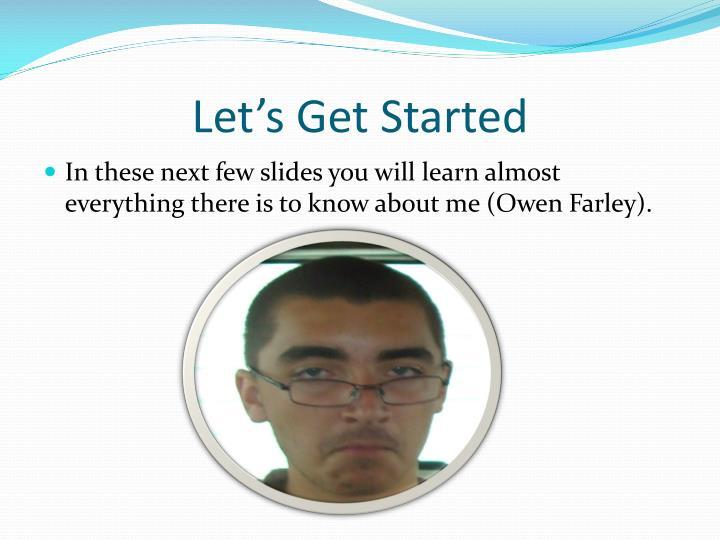 Let's Get Started