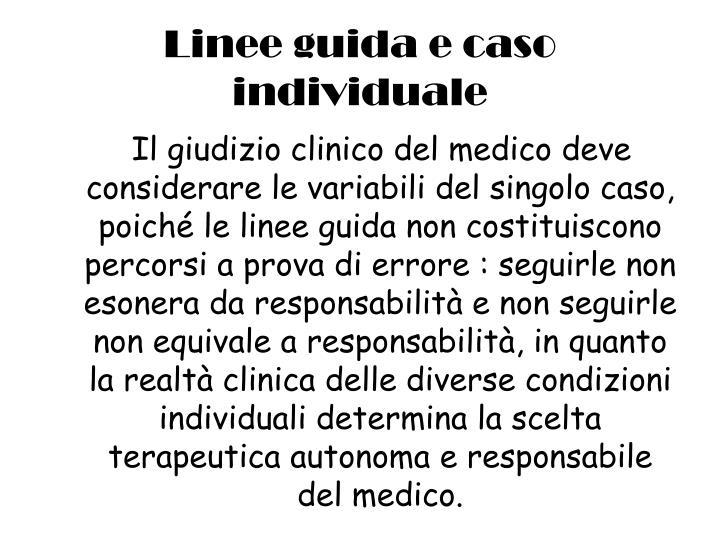 Linee guida e caso individuale