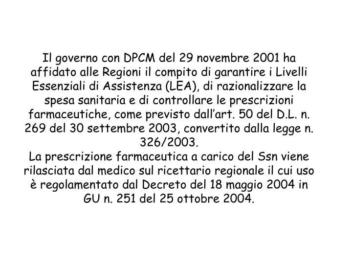 Il governo con DPCM del 29 novembre