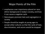 major points of the film