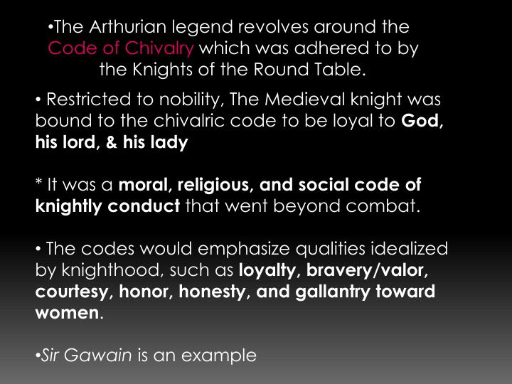 The Arthurian legend revolves around the