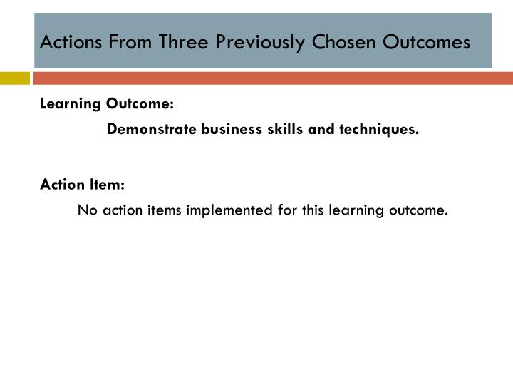 Actions From Three Previously Chosen Outcomes