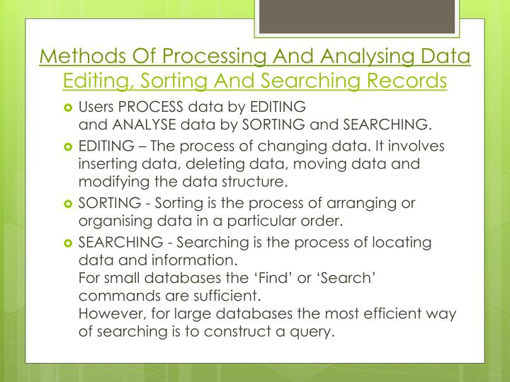 Methods Of Processing And Analysing Data