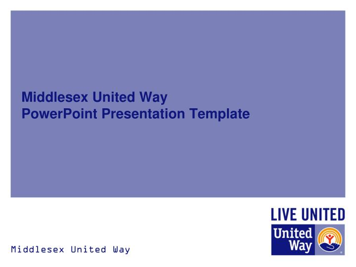 Middlesex united way powerpoint presentation template