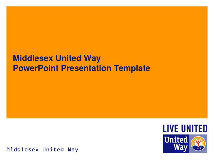 Middlesex united way powerpoint presentation template1
