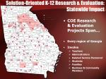 solution oriented k 12 research evaluation statewide impact