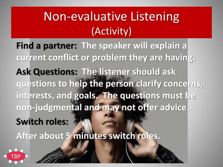 Non-evaluative Listening