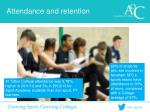attendance and retention