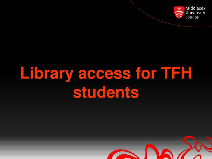 library access for tfh students