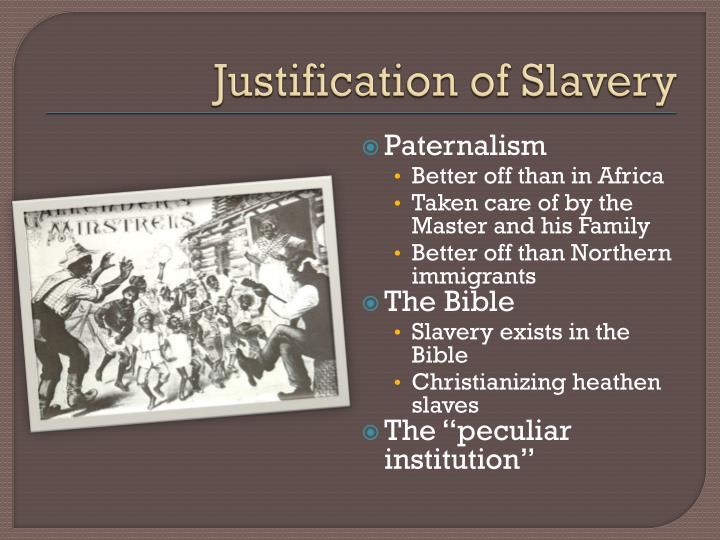 Justification of Slavery
