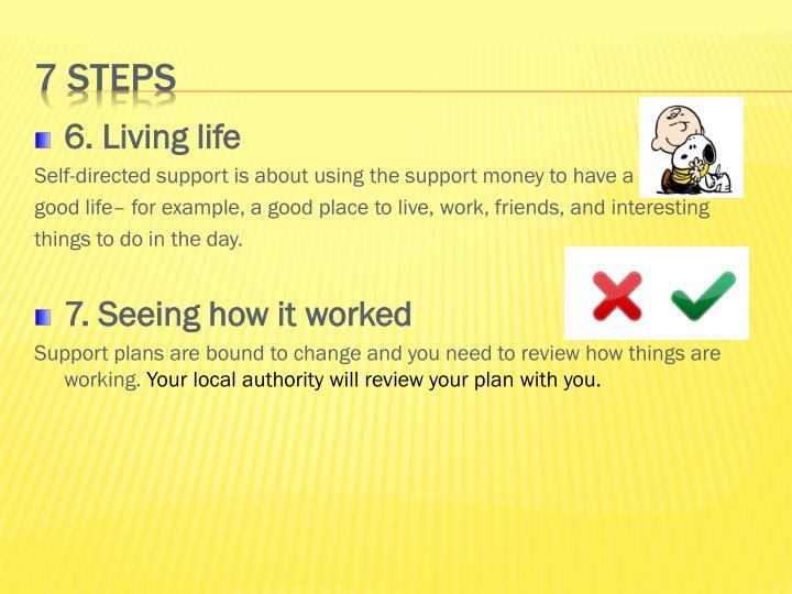 6. Living life