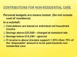 contributions for non residential care