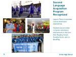 second language acquisition program recognized