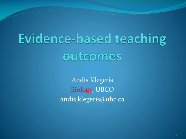 Evidence based teaching outcomes