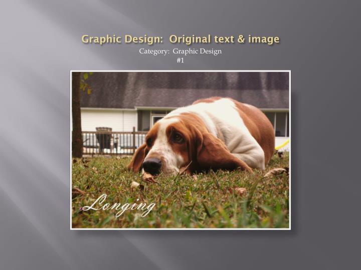 Graphic Design:  Original text & image
