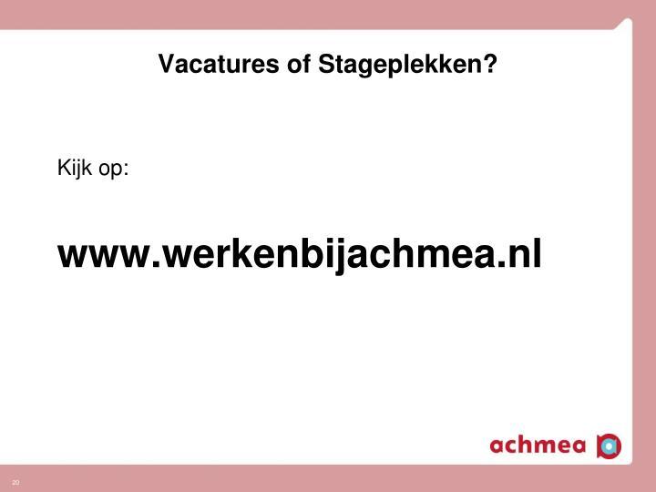 Vacatures of Stageplekken?