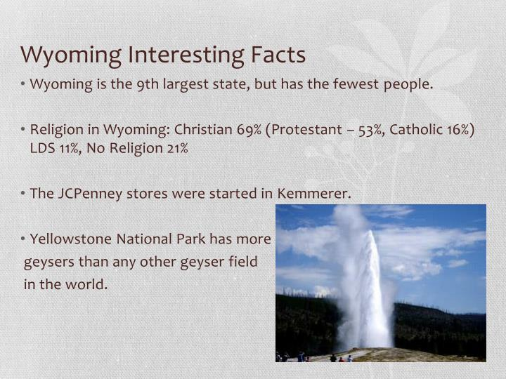 Wyoming Interesting Facts