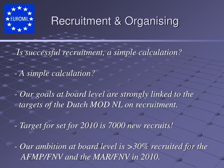 Recruitment & Organising