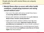 people who live with mental illness are uniquely vulnerable2