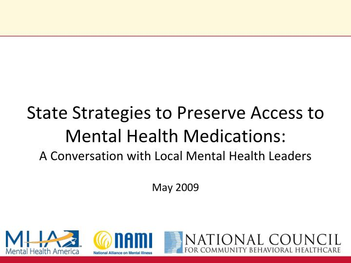 State Strategies to Preserve Access to Mental Health Medications: