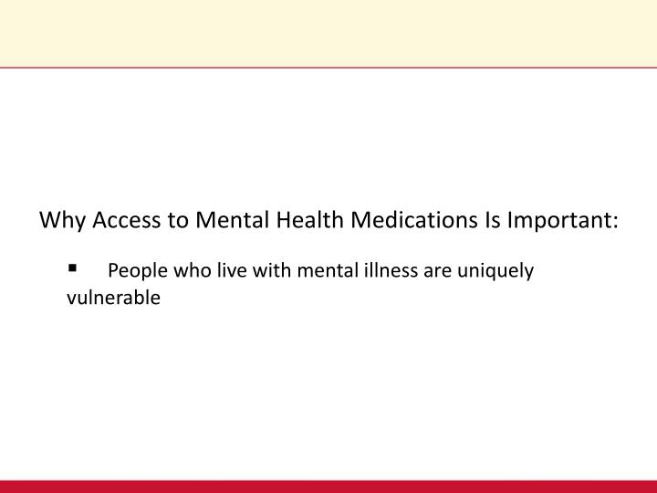 Why Access to Mental Health Medications Is Important:
