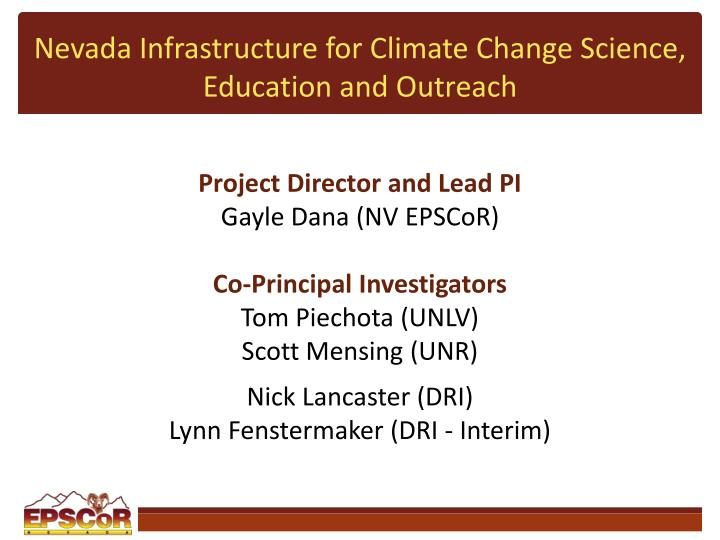 Nevada Infrastructure for Climate Change Science, Education and Outreach