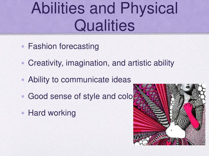Abilities and Physical Qualities