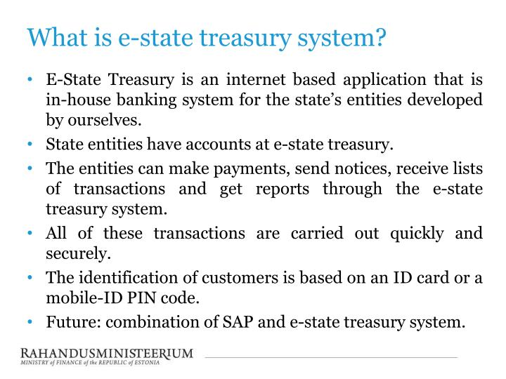 What is e-state treasury system?