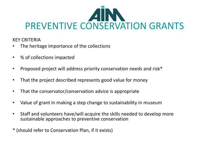PREVENTIVE CONSERVATION GRANTS