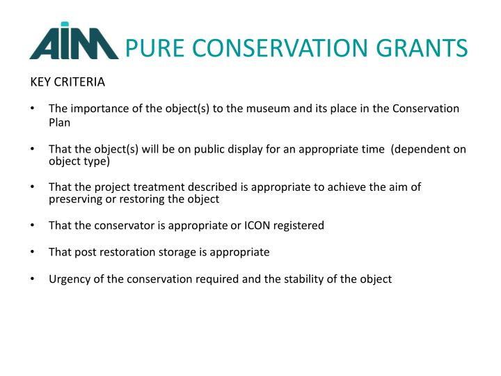 PURE CONSERVATION GRANTS