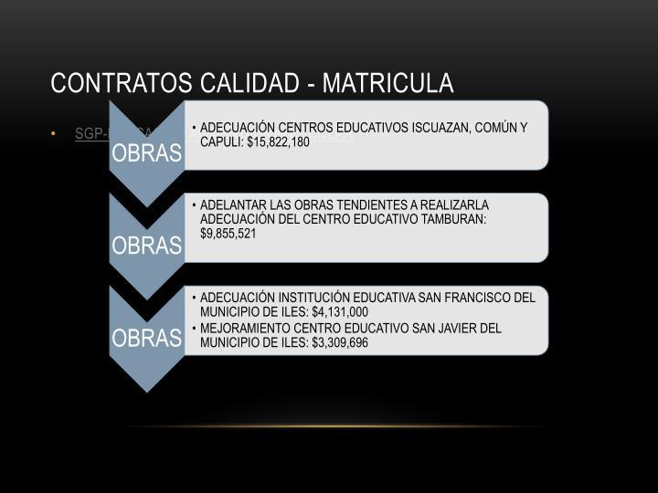 CONTRATOS CALIDAD - MATRICULA