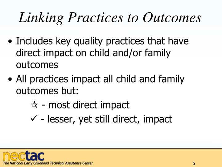 Linking Practices to Outcomes