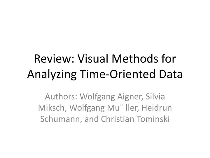Review: Visual Methods for Analyzing Time-Oriented Data