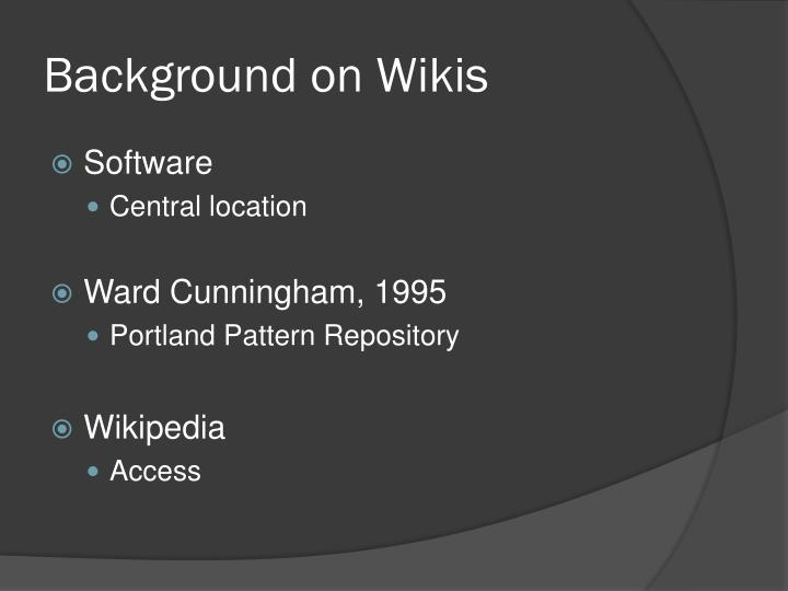 Background on Wikis