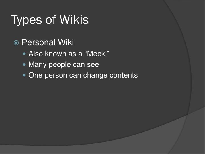 Types of Wikis