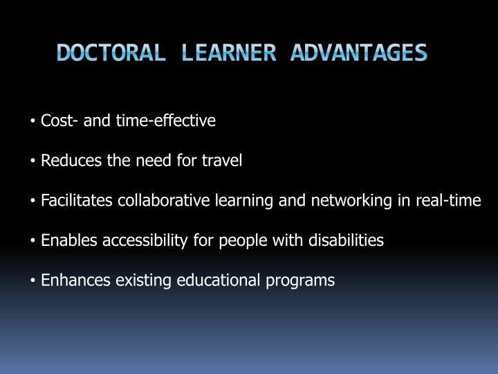 Doctoral Learner Advantages