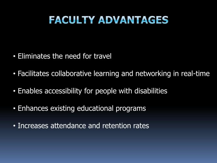 Faculty Advantages