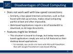 disadvantages of cloud computing1
