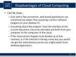 disadvantages of cloud computing2