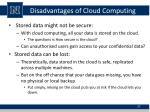 disadvantages of cloud computing3