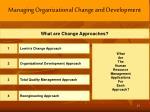 managing organizational change and development1