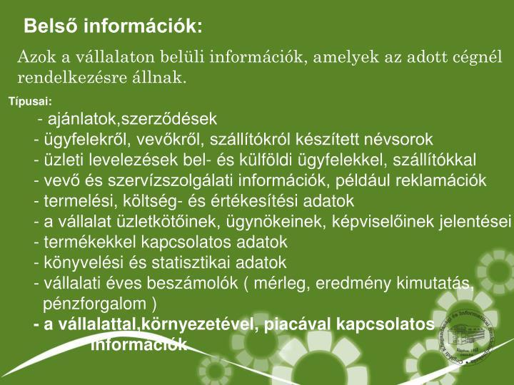 Belső információk: