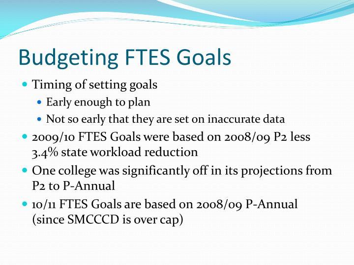 Budgeting FTES Goals