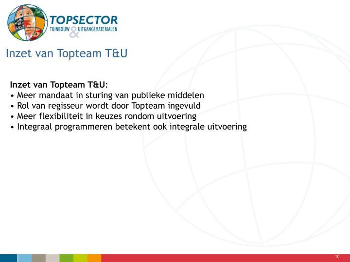 Inzet van Topteam T&U