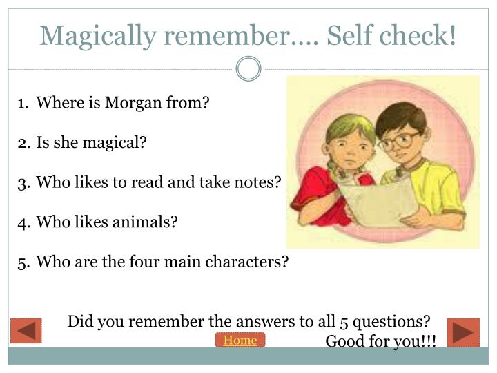 Magically remember…. Self check!