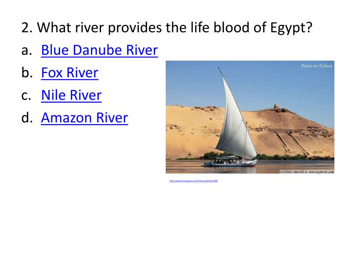 2. What river provides the life blood of Egypt?