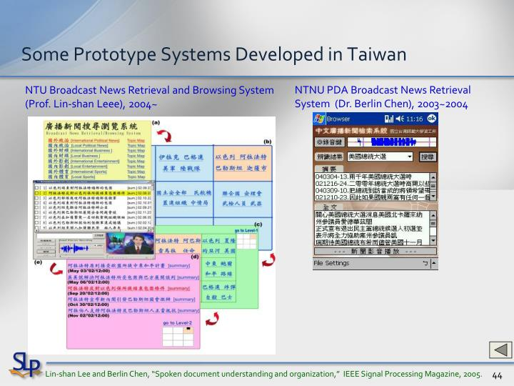 Some Prototype Systems Developed in Taiwan