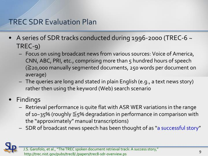 TREC SDR Evaluation Plan